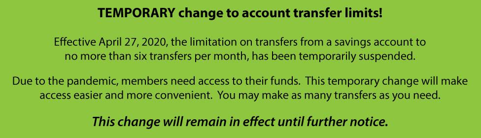 Temporary change to Savings transfers